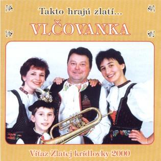 TAKTO HRAJÚ ZLATÍ (2002)